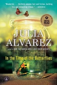 In the time of butterflies by Julia Alvarez