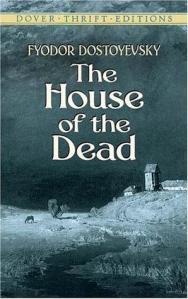 The house of the dead by Fyodor D