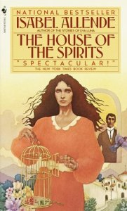 The house of the spirits by esabel alliande